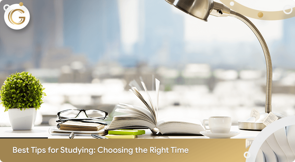 Best Tips for Studying: Choosing the Right Time