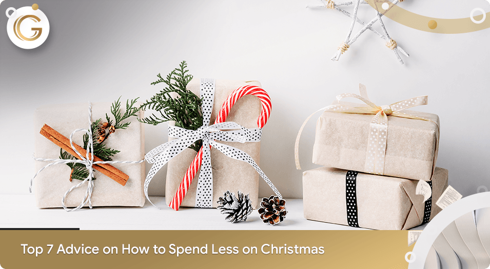 Top 7 Advice on How to Spend Less on Christmas