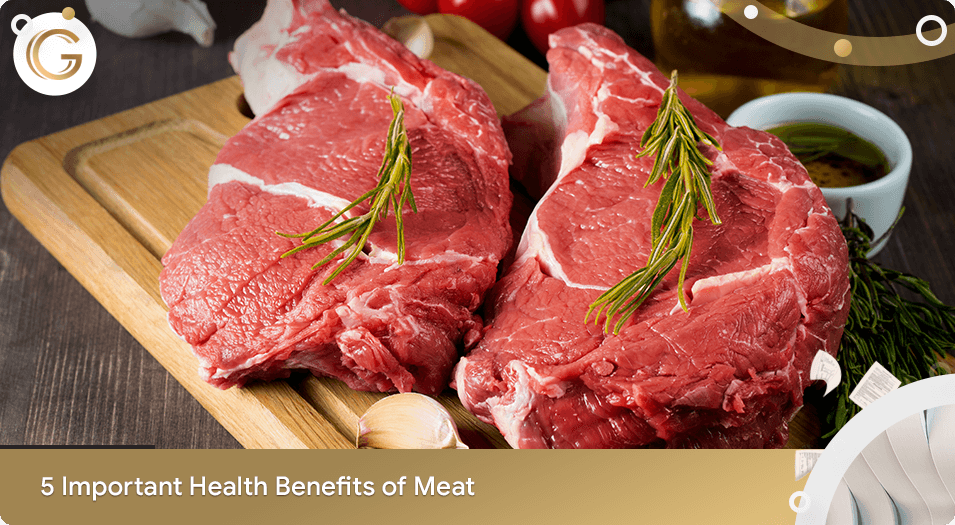 5 Important Health Benefits of Meat