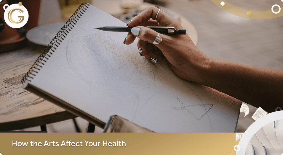 How the Arts Affect Your Health