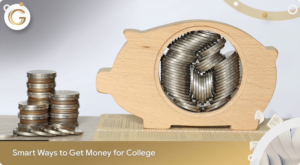 Smart Ways to Get Money for College