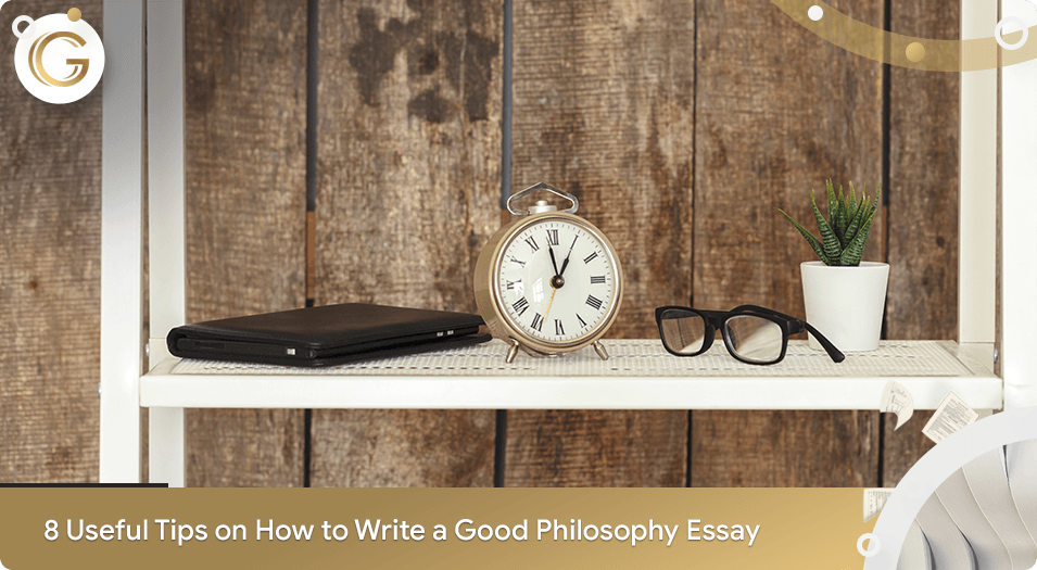 8 Useful Tips on How to Write a Philosophy Essay