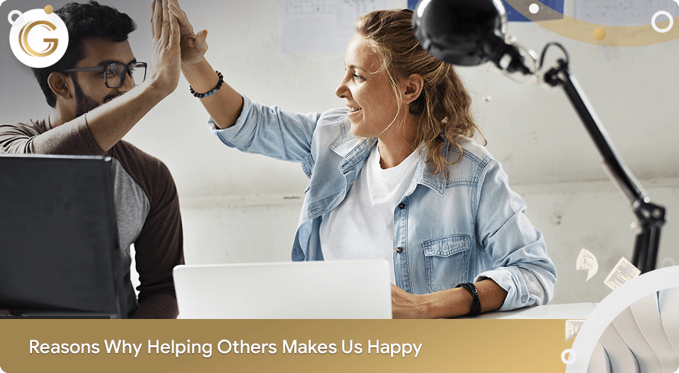Reasons Why Helping Others Makes Us Happy