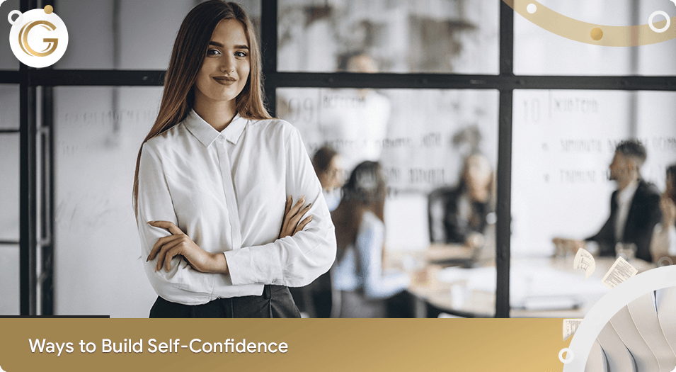 Ways to Build Self Confidence