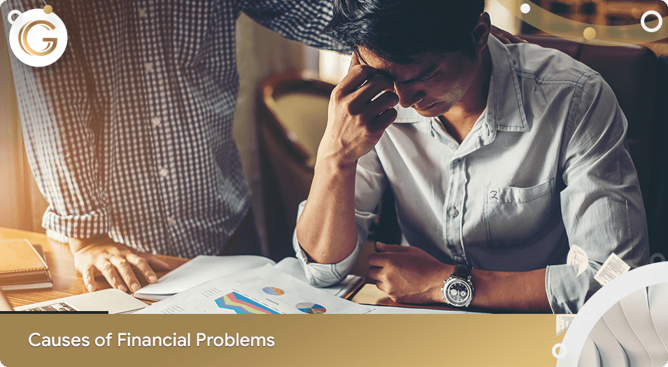 Causes Of Financial Problems