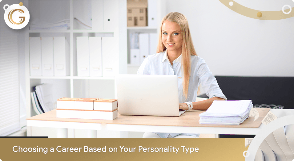 Choosing a Career based on Your Personality Type