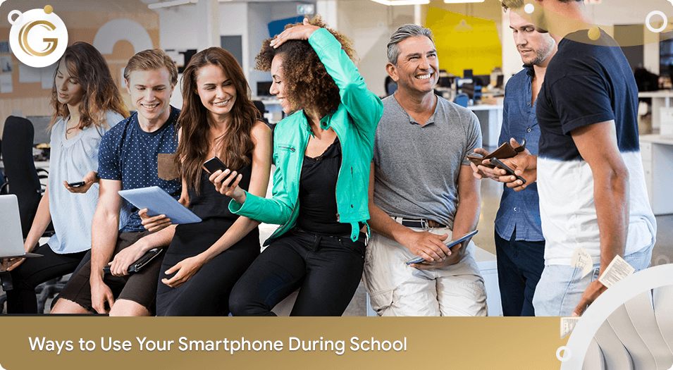 Ways to Use Your Smartphone in School