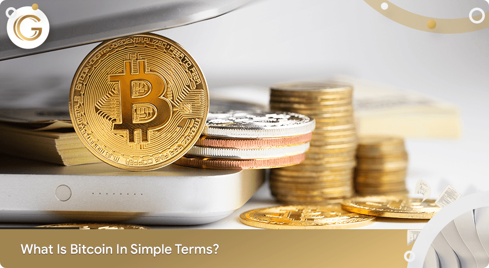 What is Bitcoin in Simple Terms