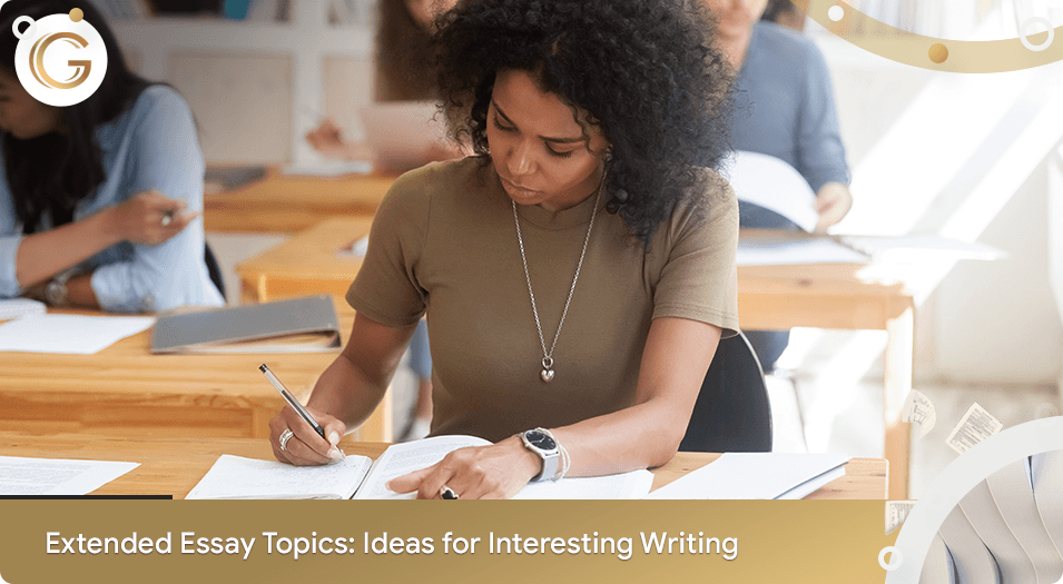 Extended Essay Topics Ideas