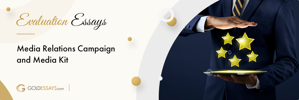 Media Relations Campaign and Media Kit Free Essay