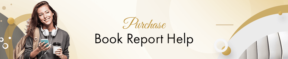Purchase Book Report Help