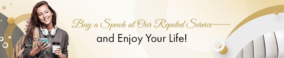 Buy Speech Online at our Service