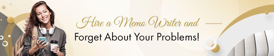 Hire a Memo Writer