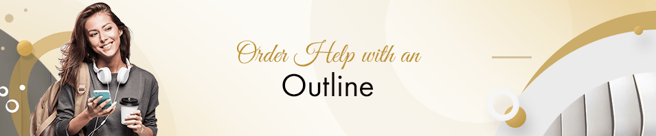 Order Help with an Outline