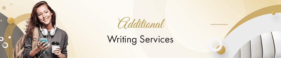 Additional Writing Services