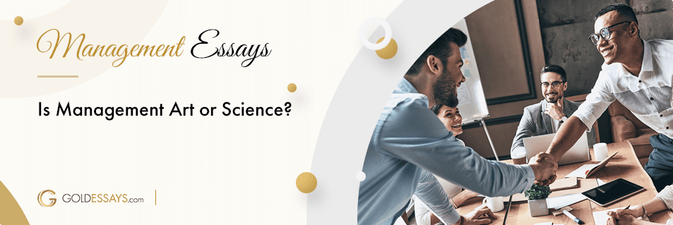Is Management Art or Science? Free Essay