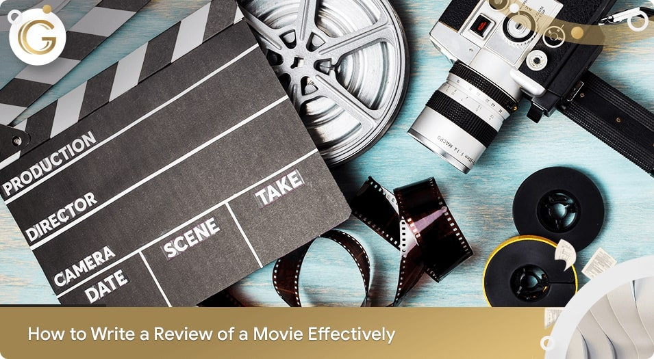 How to Write a Movie Review Effectively